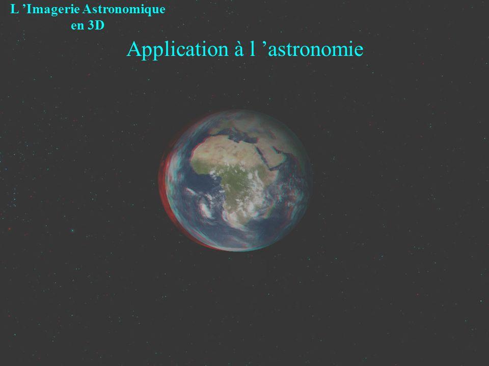 Application à l astronomie L Imagerie Astronomique en 3D