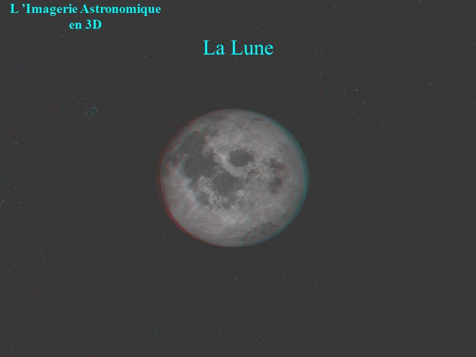 La Lune L Imagerie Astronomique en 3D