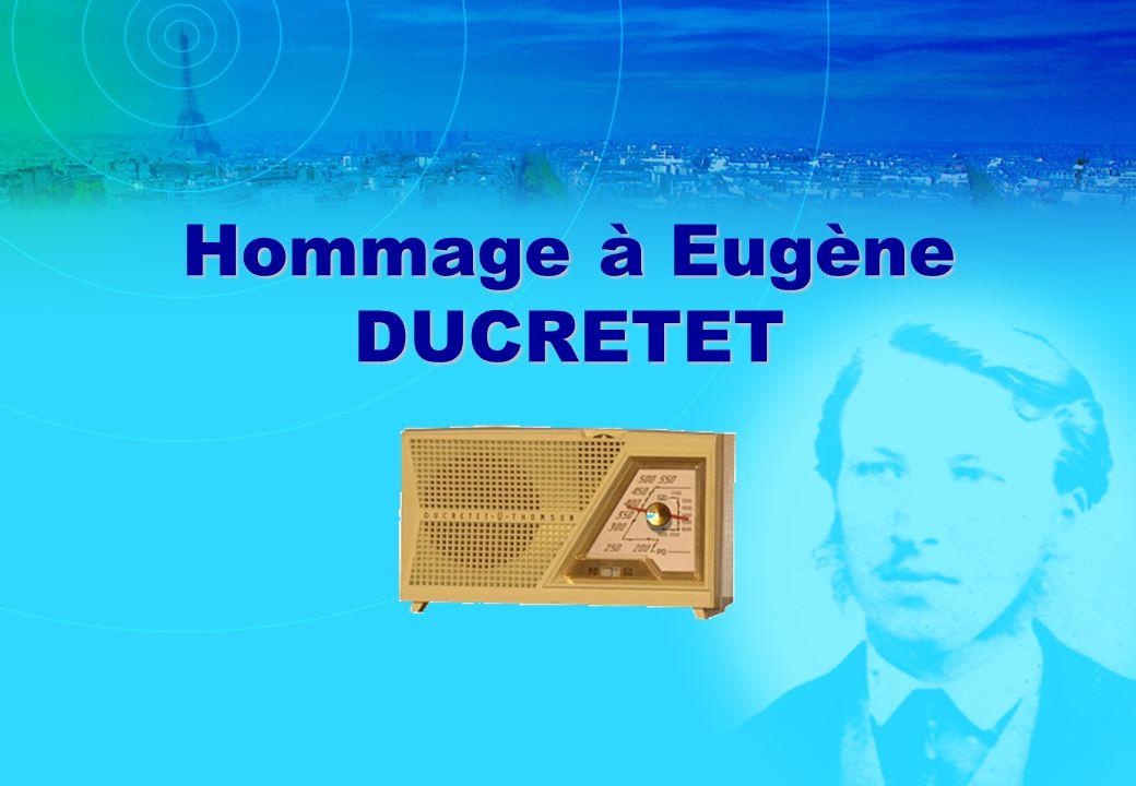 Hommage à Eugène DUCRETET