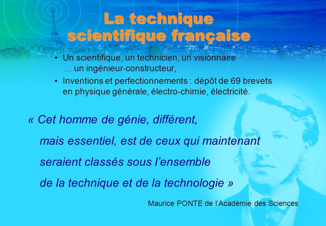 La technique scientifique française Un scientifique, un technicien, un visionnaire … un ingénieur-constructeur, Inventions et perfectionnements : dépô