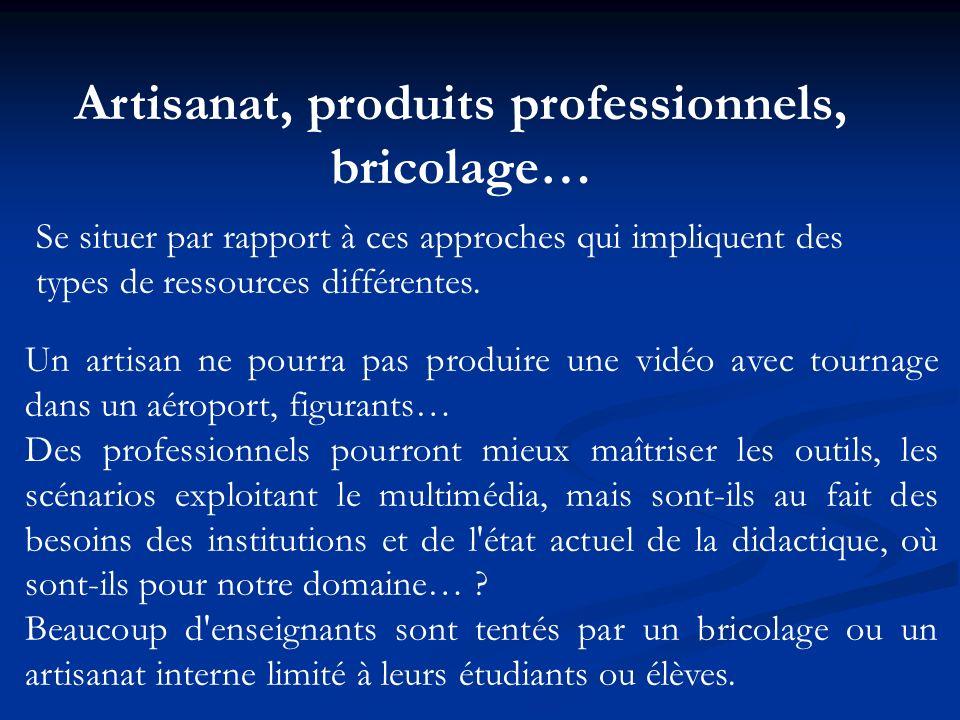 Artisanat, produits professionnels, bricolage… Un artisan ne pourra pas produire une vidéo avec tournage dans un aéroport, figurants… Des professionne