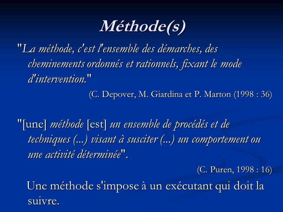 Méthodologie(s) un ensemble cohérent de procédés, techniques et méthodes qui s est révélé capable, sur une certaine période historique et chez des concepteurs différents de générer des cours relativement originaux par rapport aux cours antérieurs .