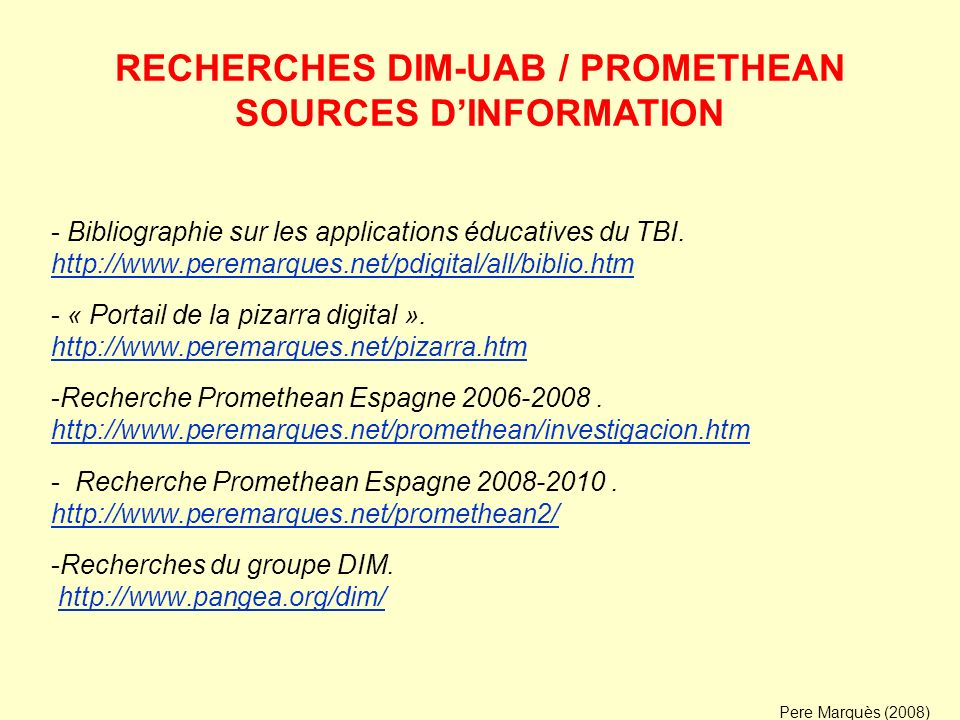 - Bibliographie sur les applications éducatives du TBI. http://www.peremarques.net/pdigital/all/biblio.htm http://www.peremarques.net/pdigital/all/bib