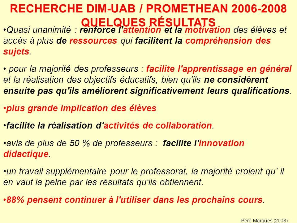 RECHERCHE DIM-UAB / PROMETHEAN 2008-2010 Dans quelle mesure, dans quelles circonstances l accomplissement de bonnes « pratiques » formatrices avec un TBI contribue pour améliorer les apprentissages des étudiants.