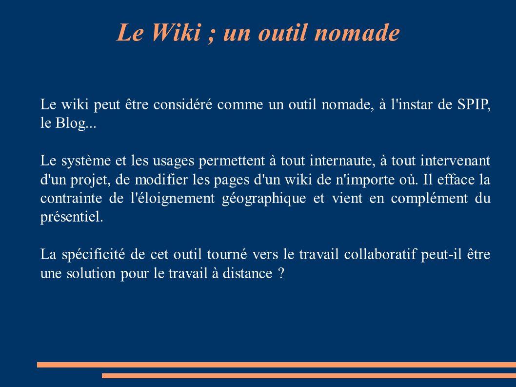 La gestion d'un wiki Attribution des droits : Le wiki étant un système avec une absence de hiérarchie verticale, tout internaute lecteur peut devenir