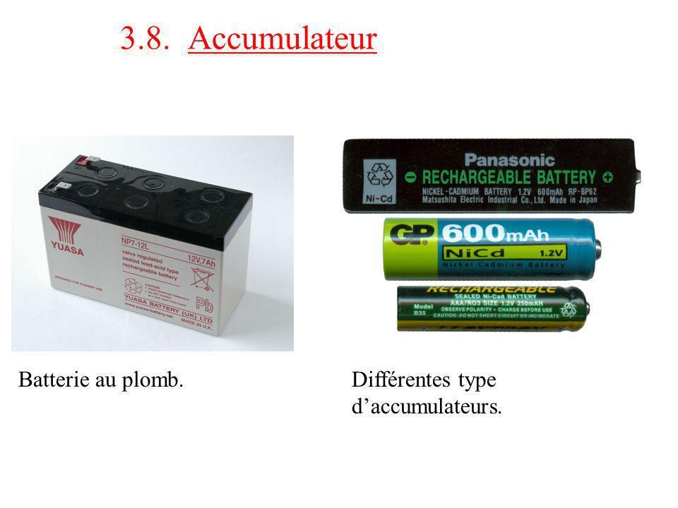 3.8. Accumulateur Batterie au plomb.Différentes type daccumulateurs.