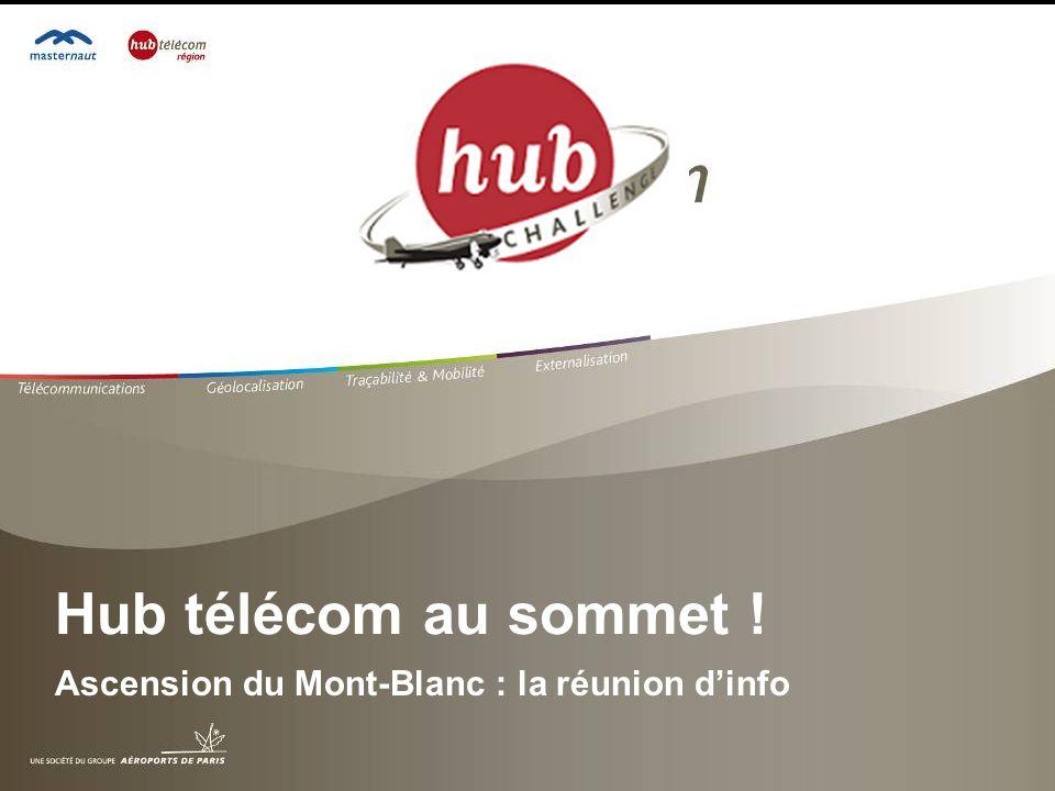 Hub télécom au sommet ! Ascension du Mont-Blanc : la réunion dinfo
