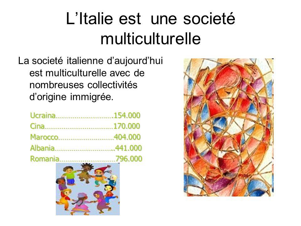 LItalie est une societé multiculturelle La societé italienne daujourdhui est multiculturelle avec de nombreuses collectivités dorigine immigrée. Ucrai