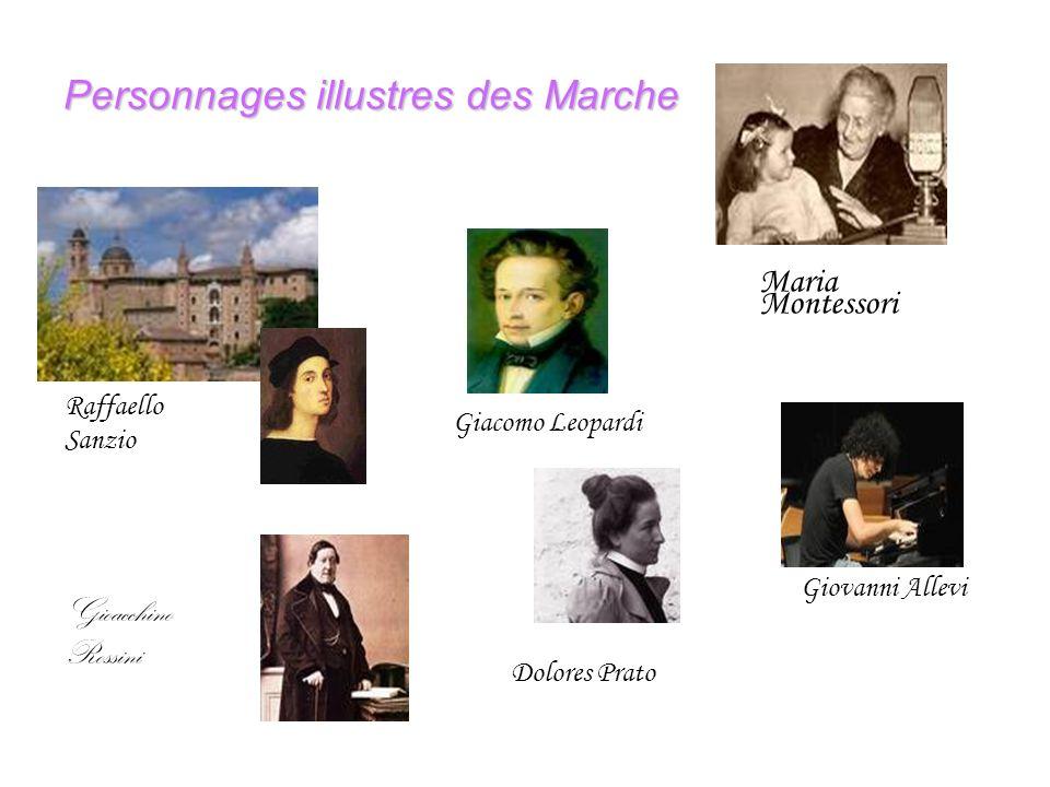 Personnages illustres des Marche Raffaello Sanzio Gioacchino Rossini Maria Montessori Giacomo Leopardi Dolores Prato Giovanni Allevi
