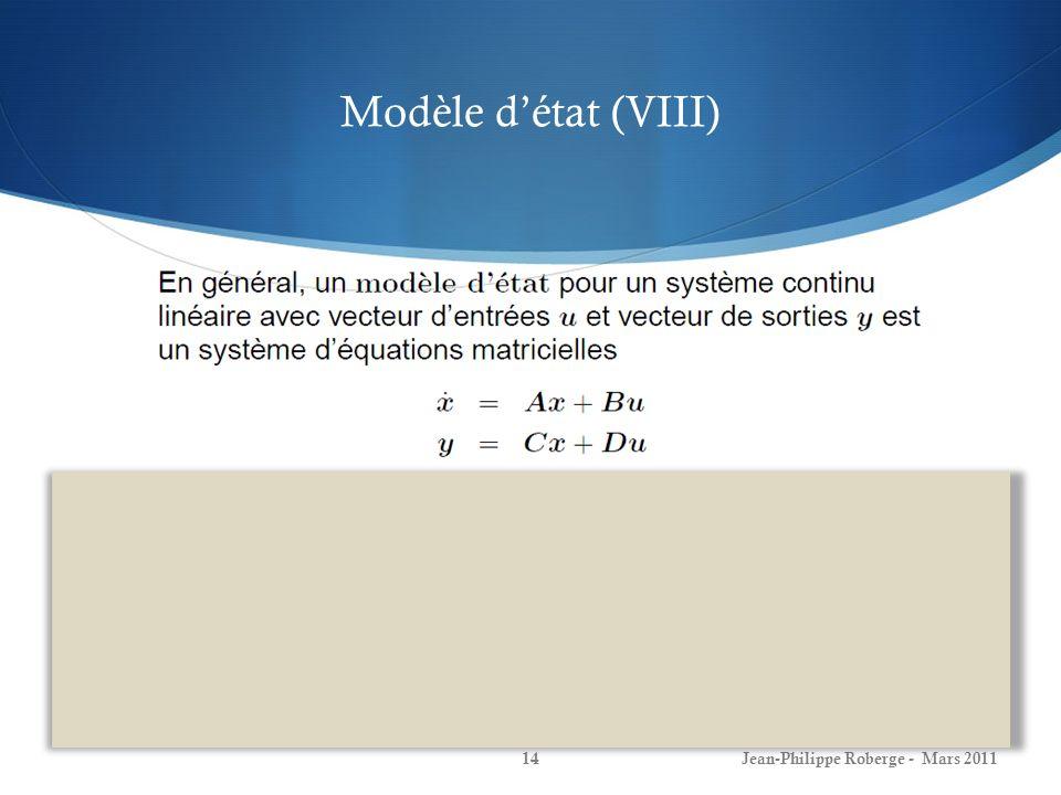 Modèle détat (VIII) Jean-Philippe Roberge - Mars 201114