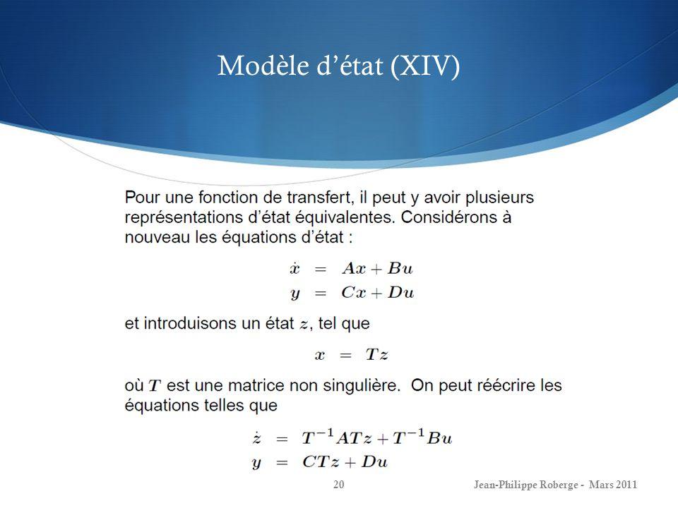 Modèle détat (XIV) Jean-Philippe Roberge - Mars 201120