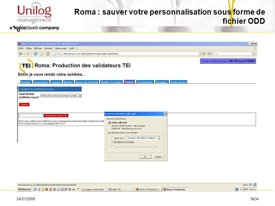 24/01/200834 Roma : sauver votre personnalisation sous forme de fichier ODD