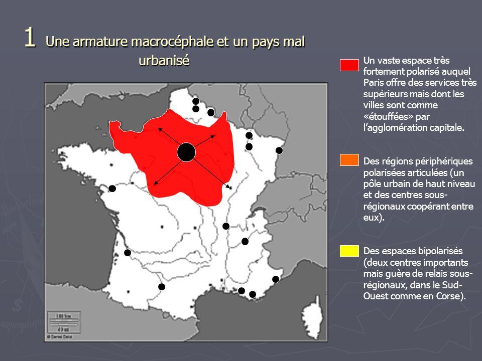 Un vaste espace très fortement polarisé auquel Paris offre des services très supérieurs mais dont les villes sont comme «étouffées» par lagglomération capitale.