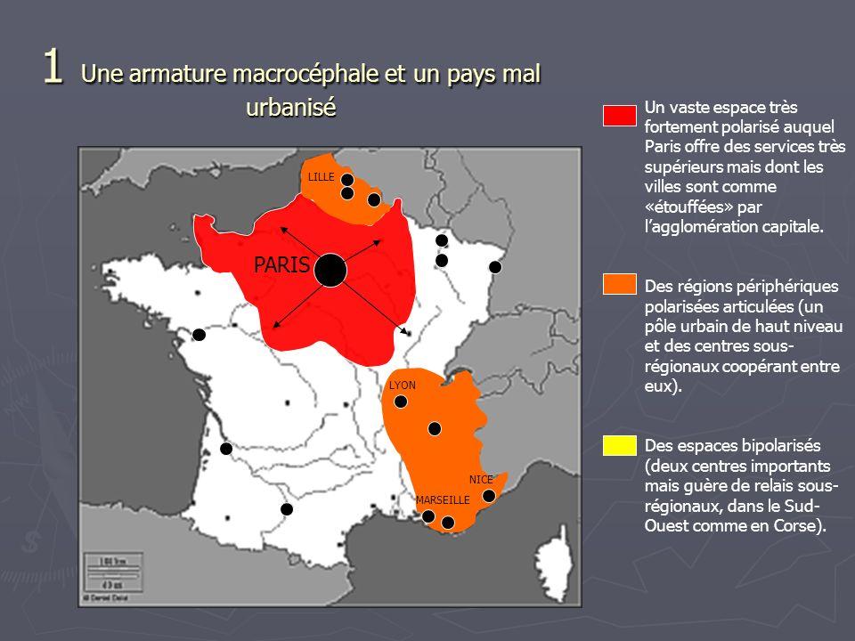 Un vaste espace très fortement polarisé auquel Paris offre des services très supérieurs mais dont les villes sont comme «étouffées» par lagglomération