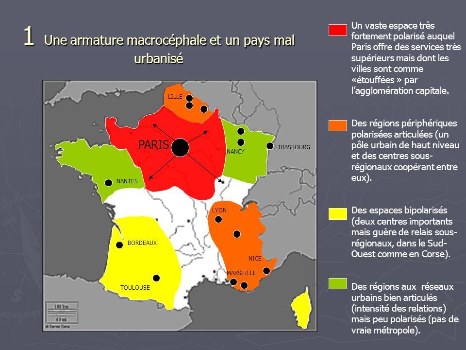 Des régions périphériques polarisées articulées (un pôle urbain de haut niveau et des centres sous- régionaux coopérant entre eux).