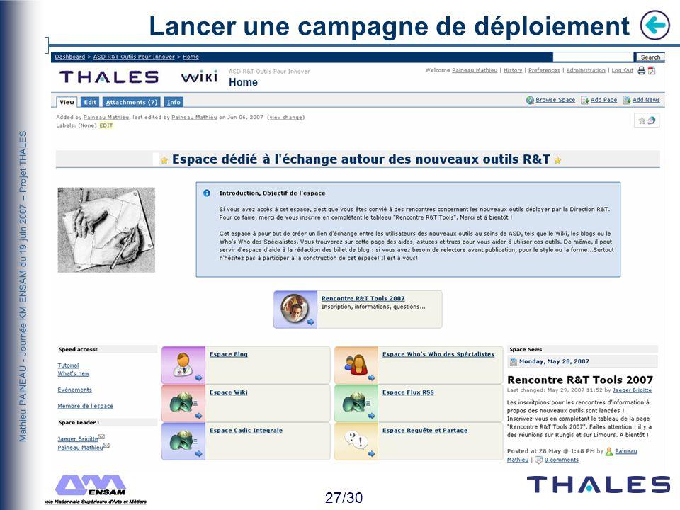 26/30 Mathieu PAINEAU - Journée KM ENSAM du 19 juin 2007 – Projet THALES Lancer une campagne de déploiement HorizontaleDans loutilVerticale Confiance