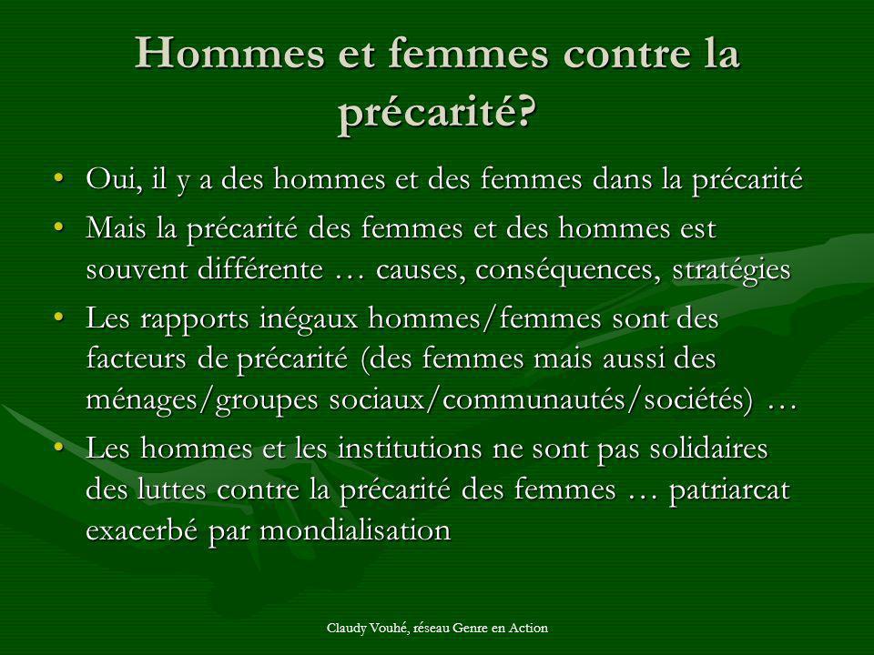 Claudy Vouhé, réseau Genre en Action Hommes et femmes contre la précarité? Oui, il y a des hommes et des femmes dans la précaritéOui, il y a des homme