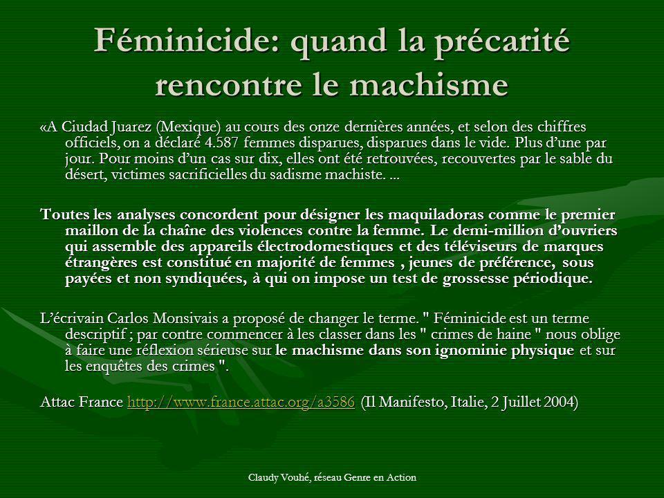Claudy Vouhé, réseau Genre en Action Féminicide: quand la précarité rencontre le machisme «A Ciudad Juarez (Mexique) au cours des onze dernières année