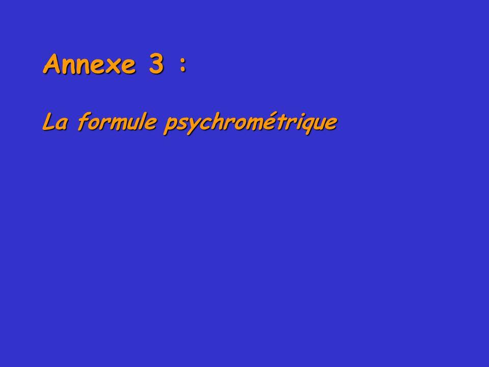 Annexe 3 : La formule psychrométrique