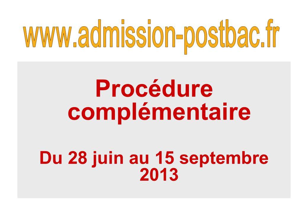 Procédure complémentaire Du 28 juin au 15 septembre 2013