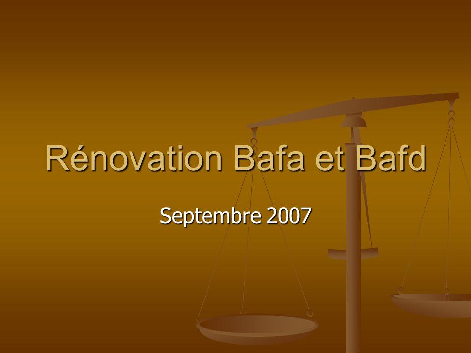 Rénovation Bafa et Bafd Septembre 2007