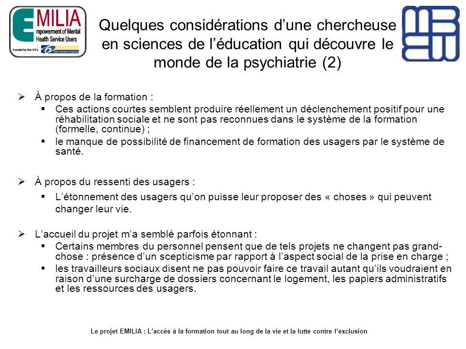 Quelques considérations dune chercheuse en sciences de léducation qui découvre le monde de la psychiatrie (2) À propos de la formation : Ces actions c