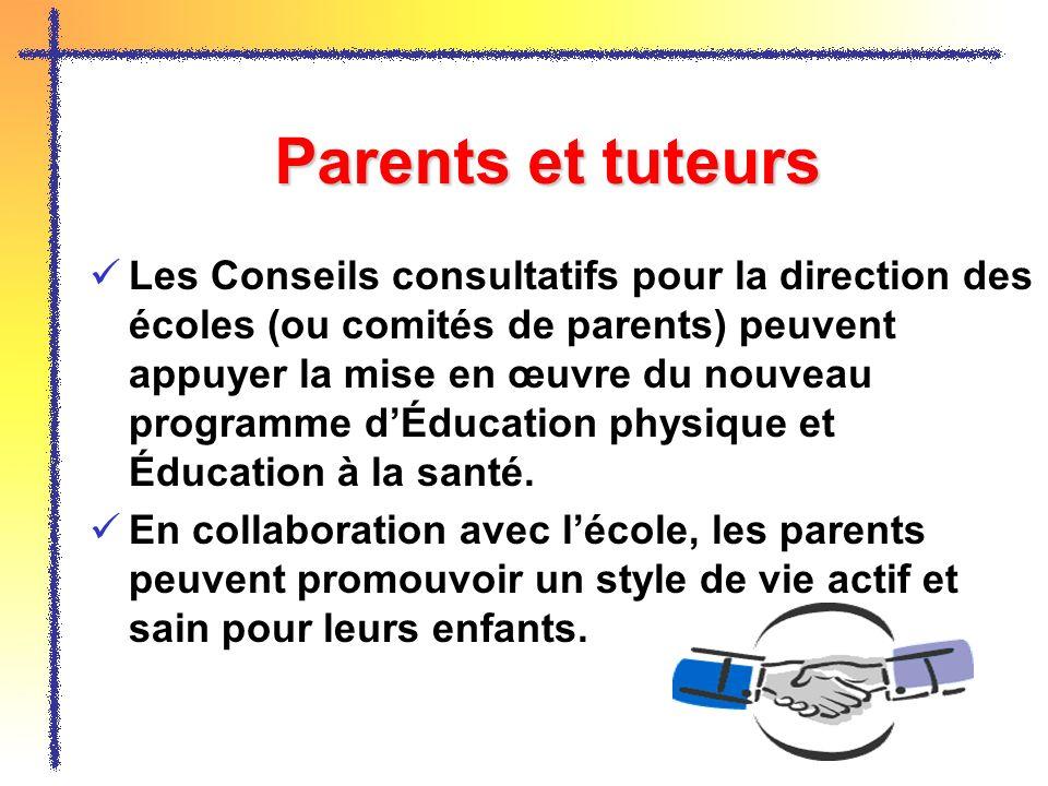 Parents et tuteurs Les Conseils consultatifs pour la direction des écoles (ou comités de parents) peuvent appuyer la mise en œuvre du nouveau programm