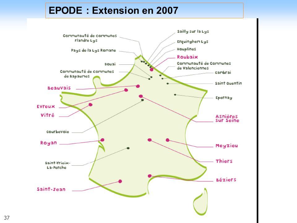 37 EPODE : Extension en 2007