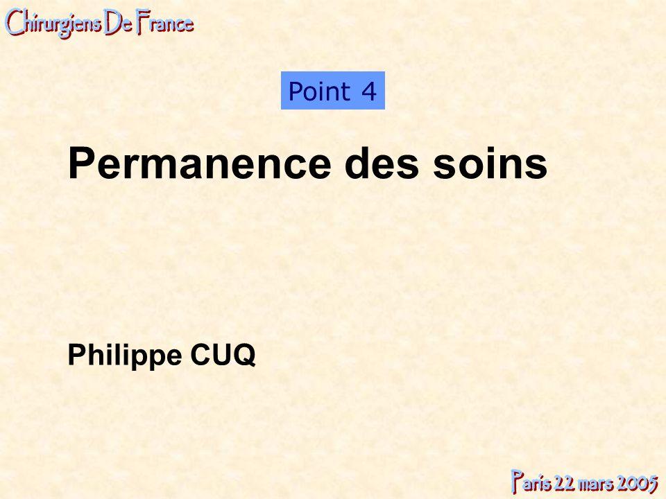 Philippe CUQ Point 4 Permanence des soins