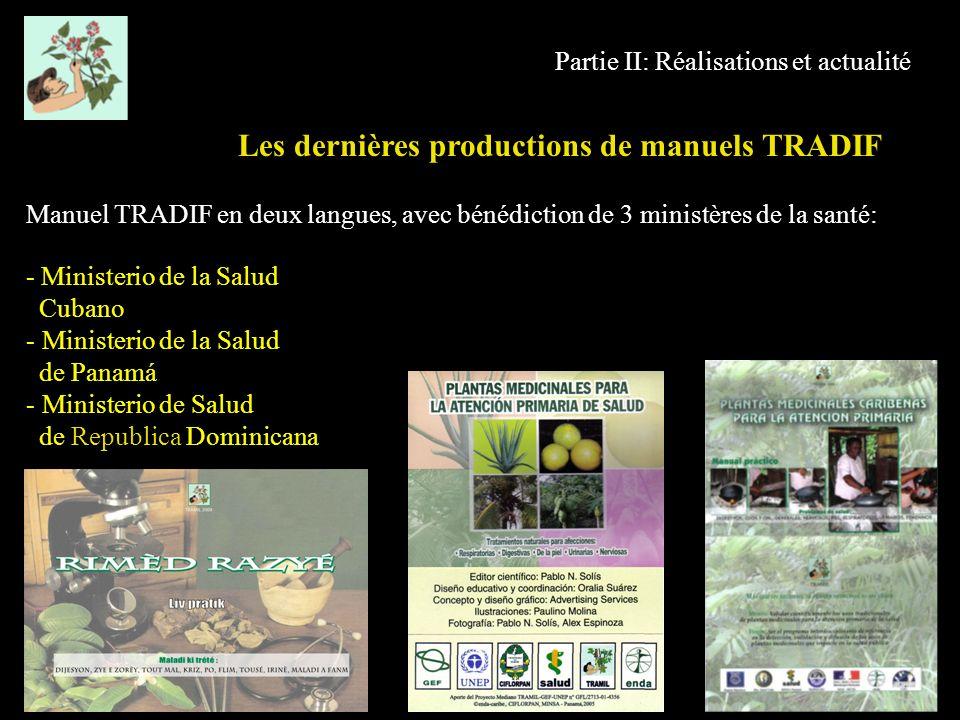 Partie II: Réalisations et actualité Manuel TRADIF en deux langues, avec bénédiction de 3 ministères de la santé: Les dernières productions de manuels