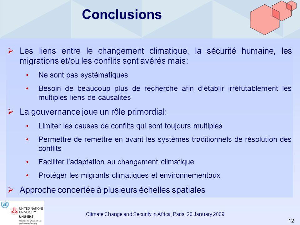11 Climate Change and Security in Africa, Paris, 20 January 2009 Propositions de lUNU-EHS Législation: Mettre en place et appliquer une convention ou