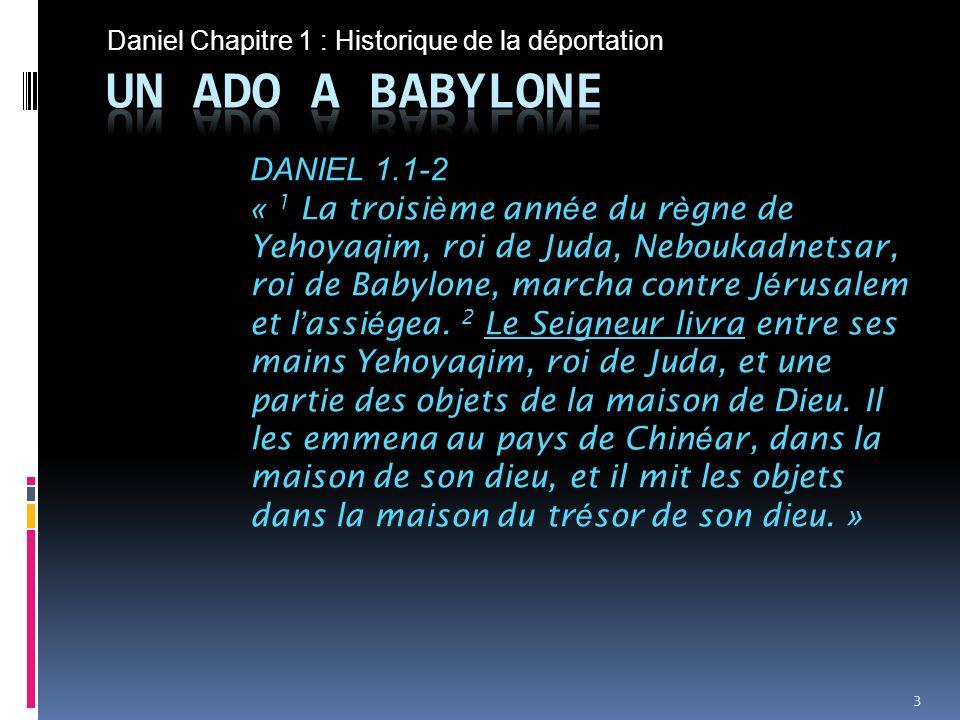 Daniel Chapitre 1 : Un ado à Babylone DANIEL 1.12-16 « 12 Éprouve donc tes serviteurs pendant dix jours, et quon nous donne des légumes à manger et de leau à boire.