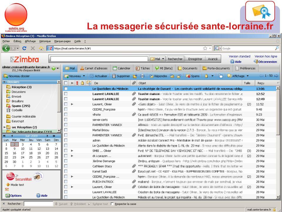 15/06/09 11 La messagerie sécurisée sante-lorraine.fr