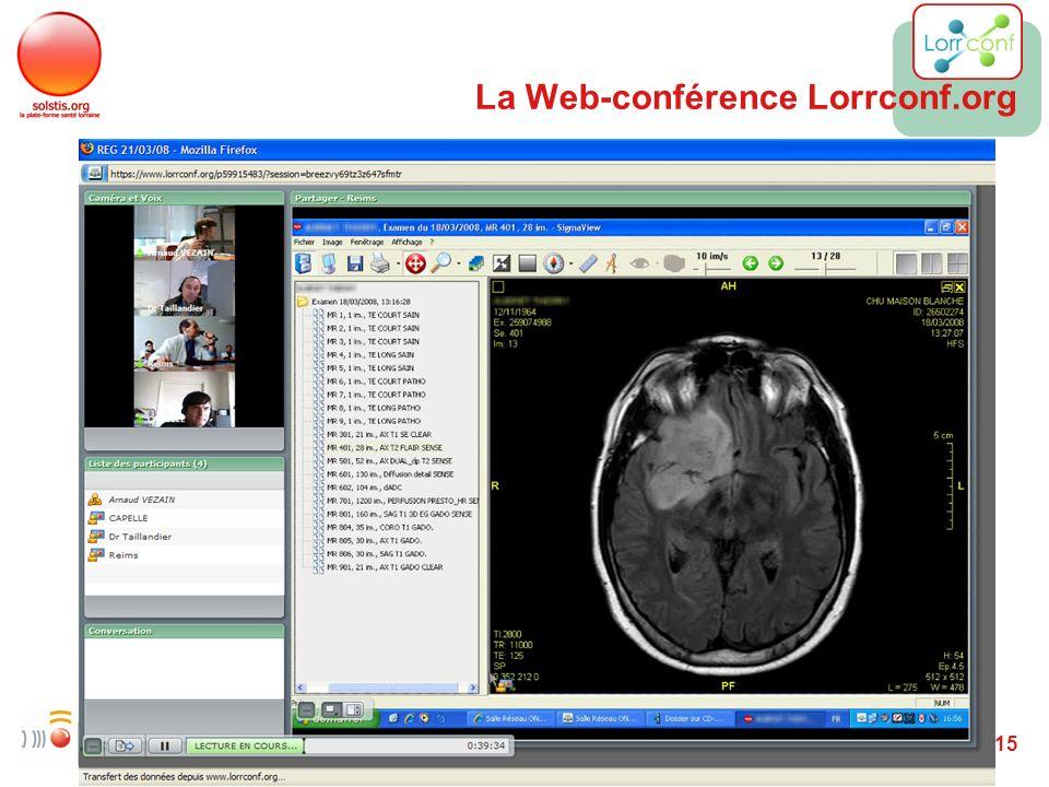 15/06/09 15 La Web-conférence Lorrconf.org
