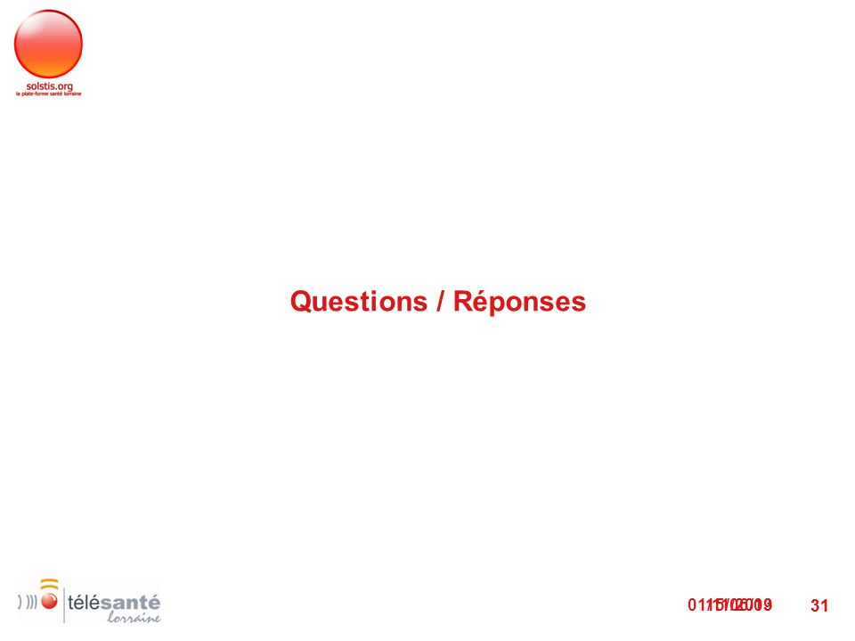 01/11/2013 31 Questions / Réponses 15/06/09 31