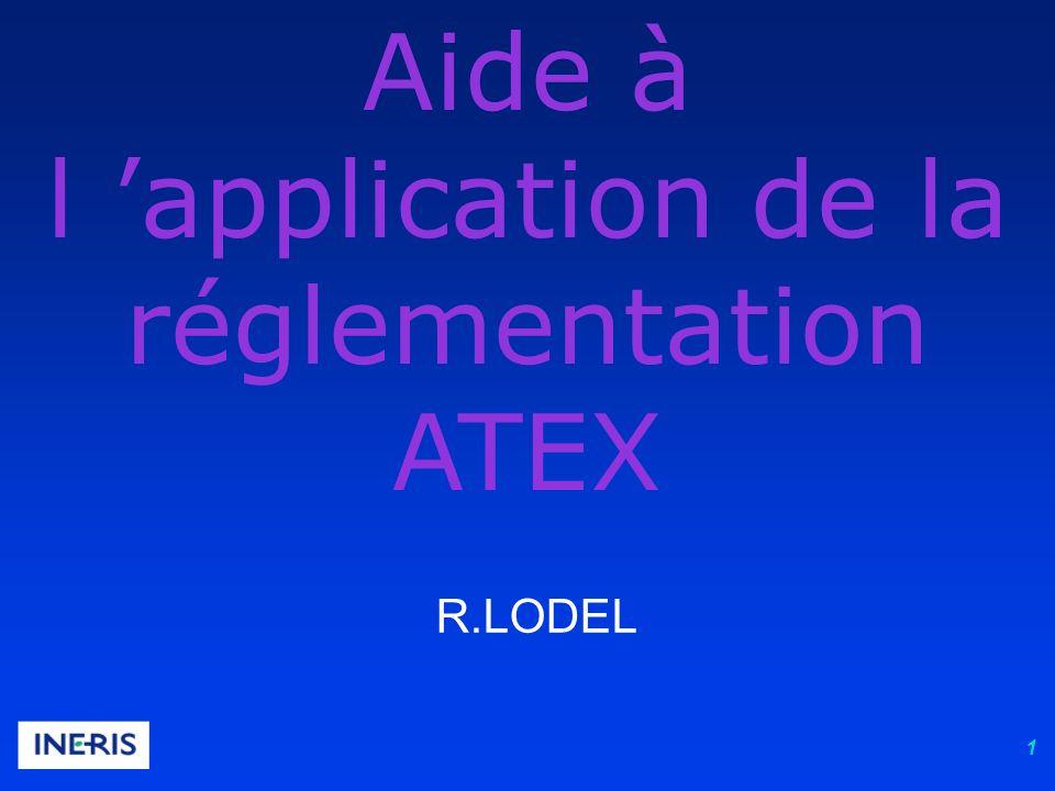 1 Aide à l application de la réglementation ATEX R.LODEL