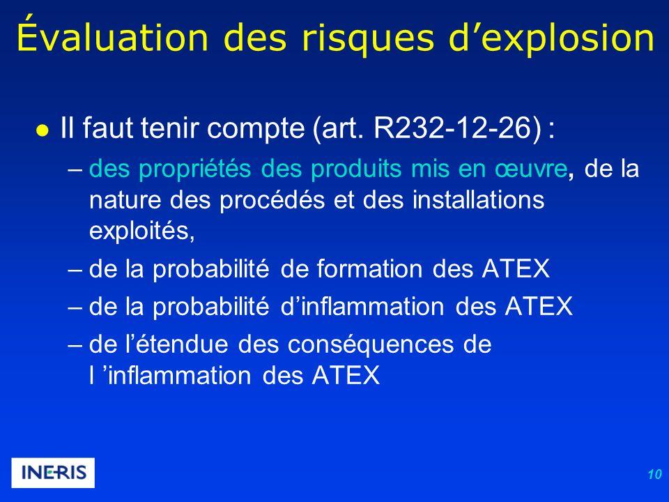 10 Évaluation des risques dexplosion Il faut tenir compte (art.