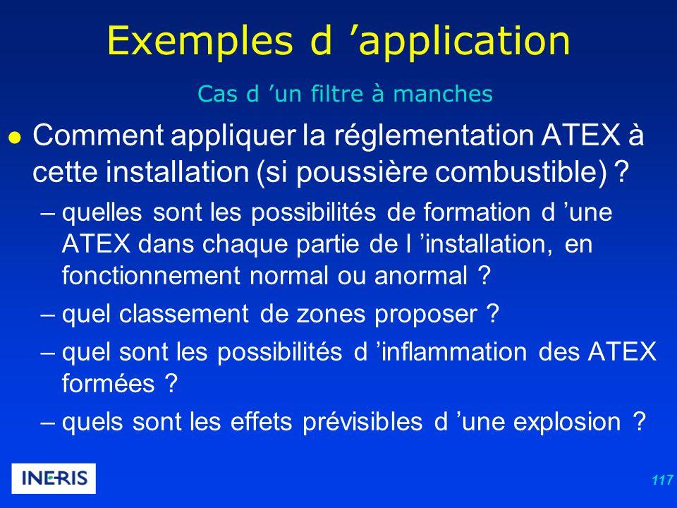 117 Exemples d application Cas d un filtre à manches Comment appliquer la réglementation ATEX à cette installation (si poussière combustible) .
