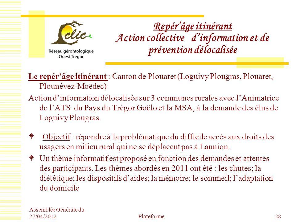 Repérâge itinérant Action collective dinformation et de prévention délocalisée Le repérâge itinérant : Canton de Plouaret (Loguivy Plougras, Plouaret,