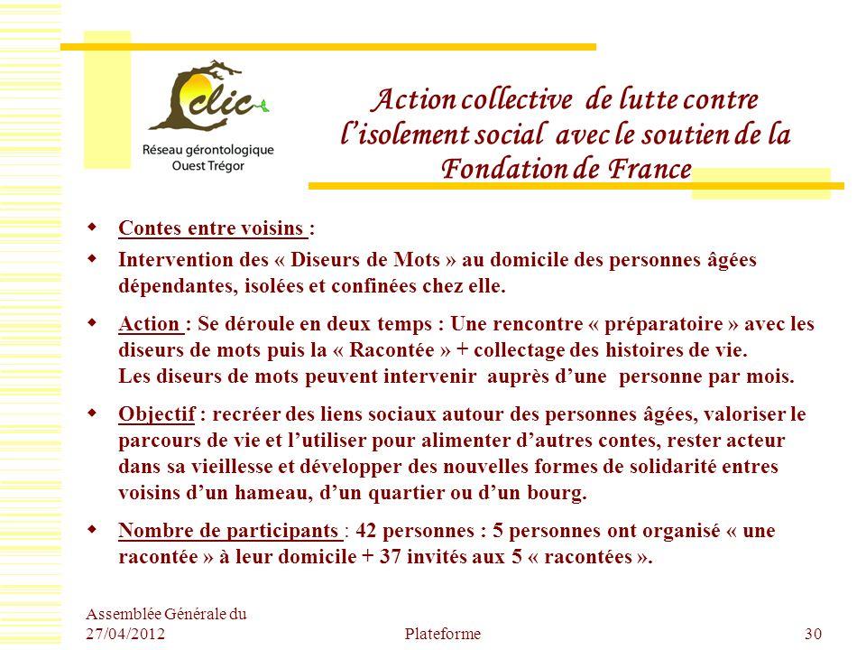 Action collective de lutte contre lisolement social avec le soutien de la Fondation de France Contes entre voisins : Intervention des « Diseurs de Mot