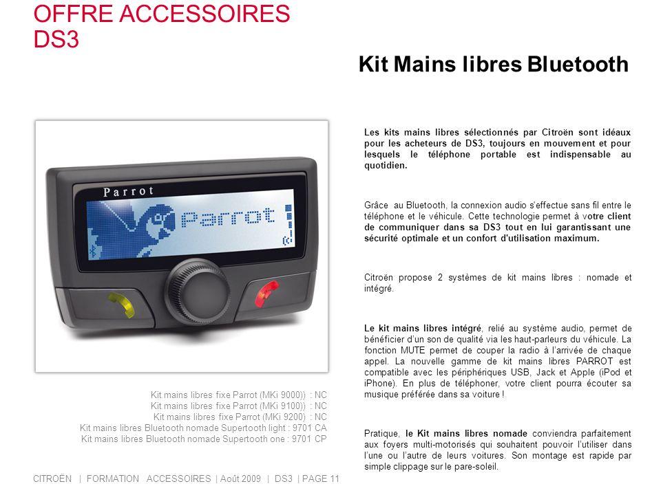 Kit Mains libres Bluetooth Les kits mains libres sélectionnés par Citroën sont idéaux pour les acheteurs de DS3, toujours en mouvement et pour lesquel