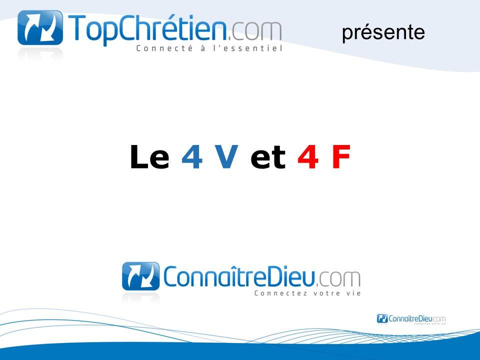 Le 4 V et 4 F présente