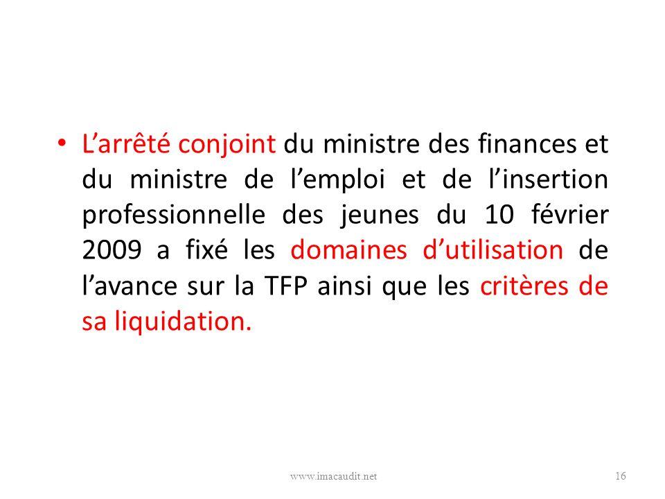 Larrêté conjoint du ministre des finances et du ministre de lemploi et de linsertion professionnelle des jeunes du 10 février 2009 a fixé les domaines