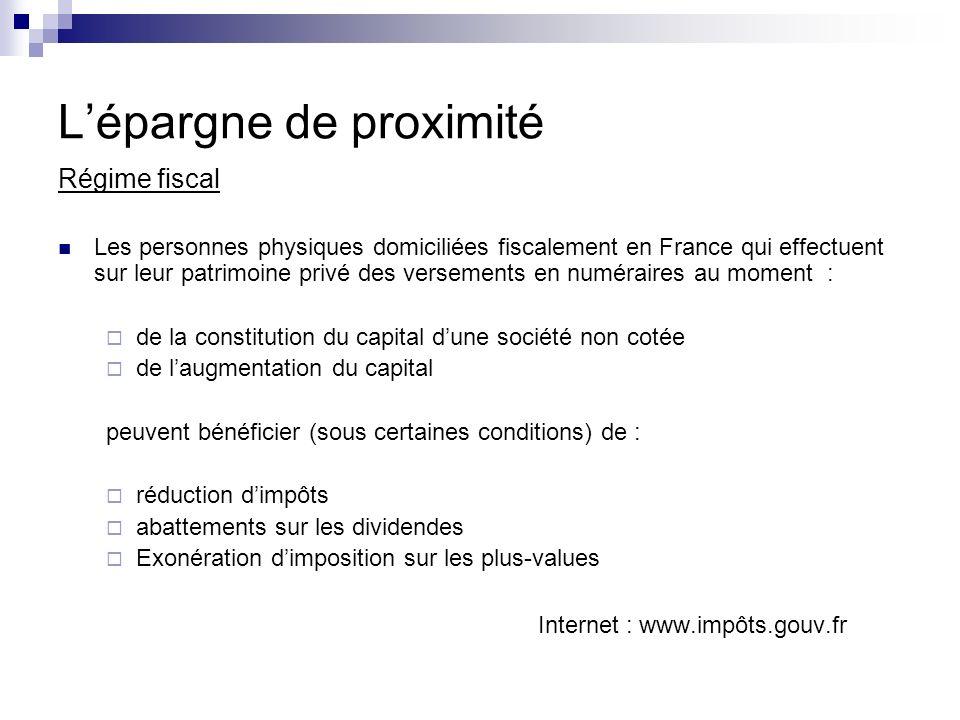 Régime fiscal Les personnes physiques domiciliées fiscalement en France qui effectuent sur leur patrimoine privé des versements en numéraires au momen