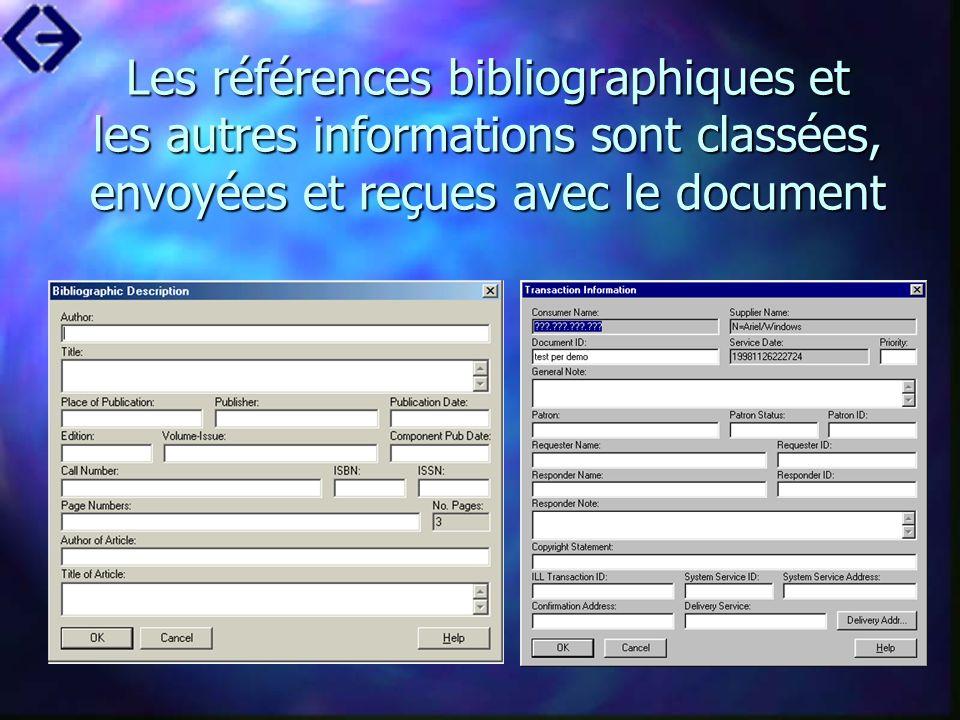 Les références bibliographiques et les autres informations sont classées, envoyées et reçues avec le document