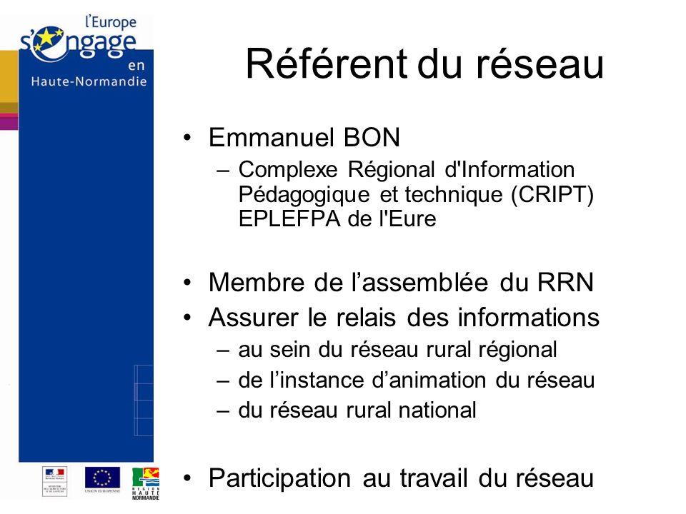 Référent du réseau Emmanuel BON –Complexe Régional d'Information Pédagogique et technique (CRIPT) EPLEFPA de l'Eure Membre de lassemblée du RRN Assure
