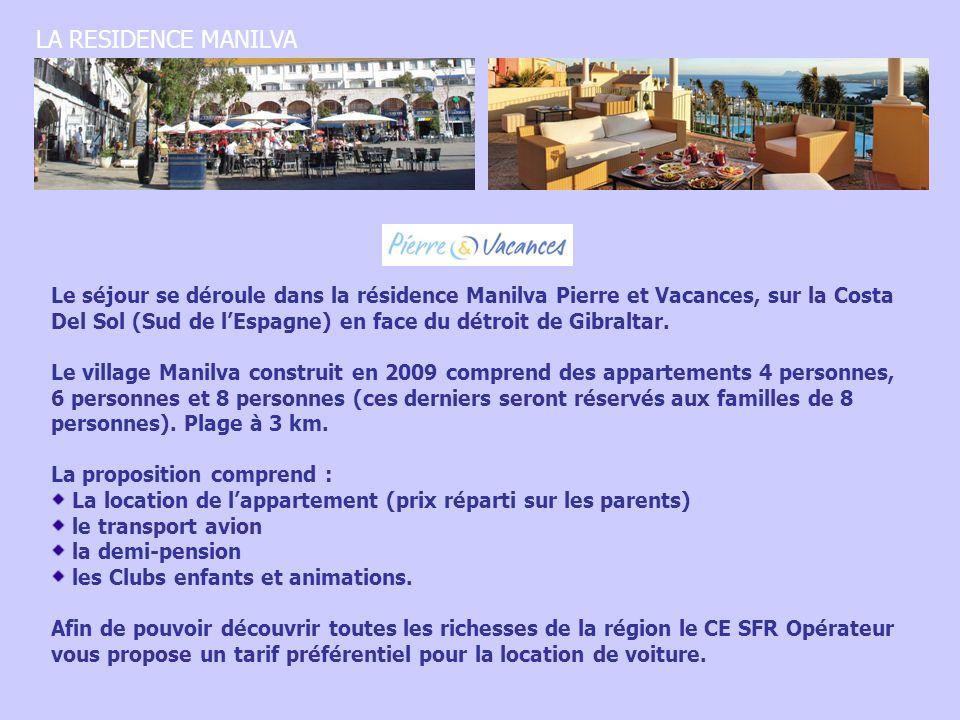 Le séjour se déroule dans la résidence Manilva Pierre et Vacances, sur la Costa Del Sol (Sud de lEspagne) en face du détroit de Gibraltar. Le village