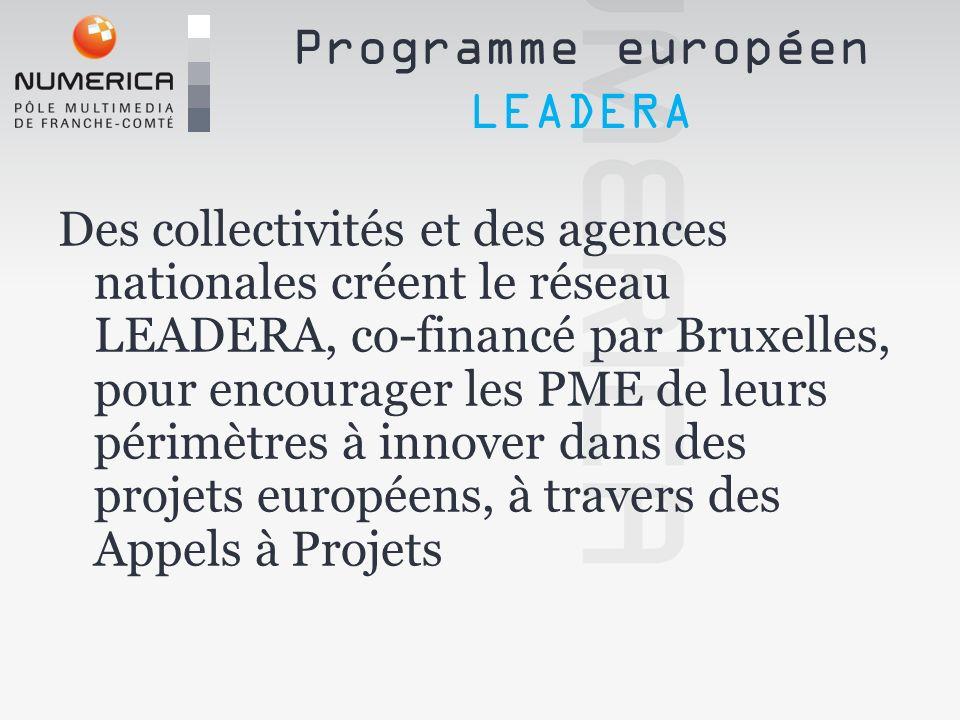 Des collectivités et des agences nationales créent le réseau LEADERA, co-financé par Bruxelles, pour encourager les PME de leurs périmètres à innover