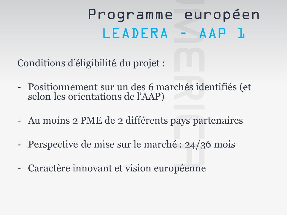 Modalités de financement : -Chaque partenaire est financé par sa collectivité (et non par la Commission Européenne) En Franche-Comté : Schéma du « FRI » = Fonds Régional daide à lInnovation Pour les laboratoires académiques : 100 % des surcoûts dus au projet Programme européen LEADERA – AAP 1