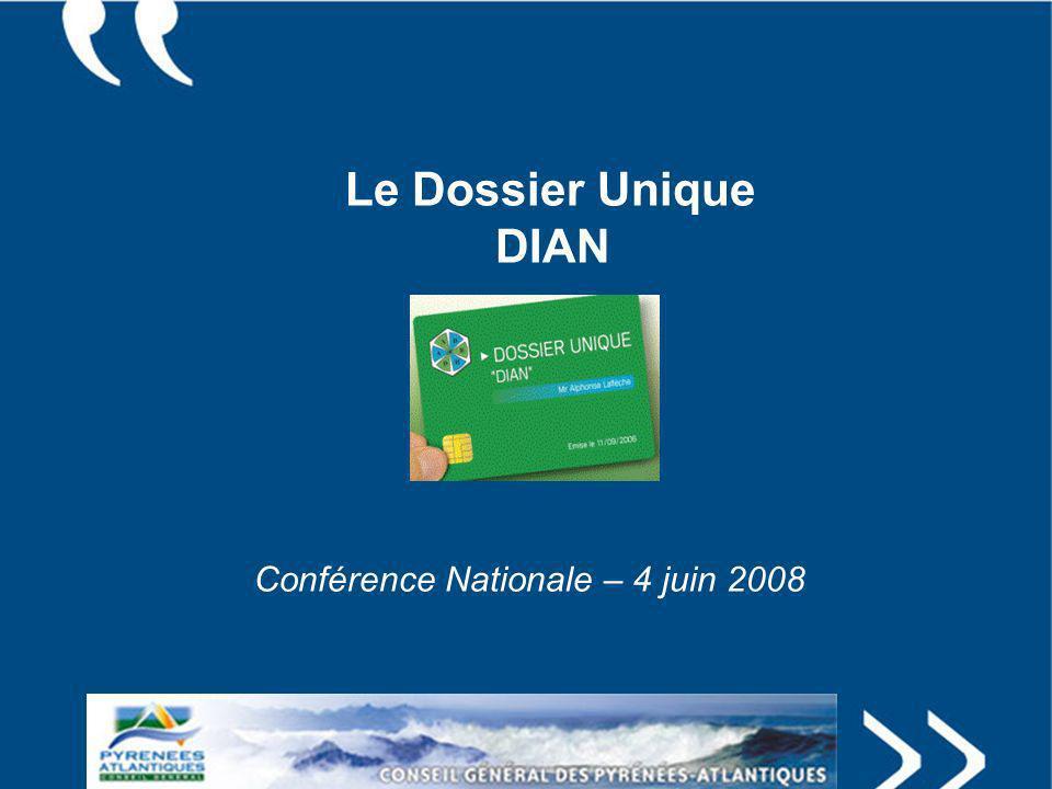 Le Dossier Unique DIAN Conférence Nationale – 4 juin 2008